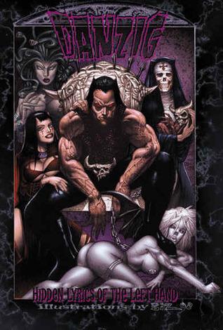 Danzig: Hidden Lyrics of The Left Hand by Glenn Danzig