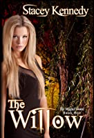 The Willow (Otherworld, #1; Magic & Mayhem/Magical Sword, #1)