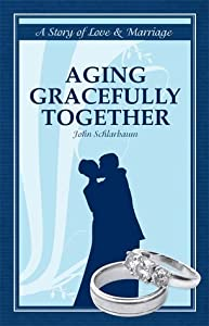 Aging Gracefully Together