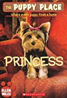 Princess (The Puppy Place, #12)