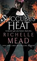 Succubus Heat (Georgina Kincaid, #4)