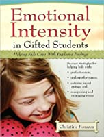 Emotional Intensity in Gifted Students (EBOOK)
