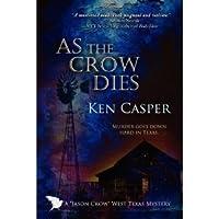 As the Crow Dies