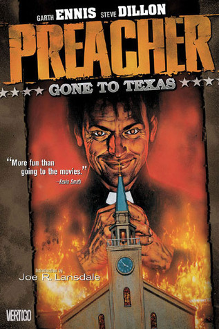 Cover of Preacher: Volume 1, Gone to Texas by Garth Ennis and Joe R. Lansdale