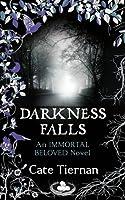 Darkness Falls (Immortal Beloved, #2)