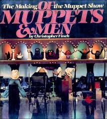 Of Muppets and Men: The Making of the Muppet Show by