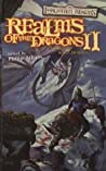 Realms of the Dragons II (Forgotten Realms: Anthologies, #10)