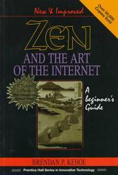 Zen and the Art of the Internet: A Beginner's Guide