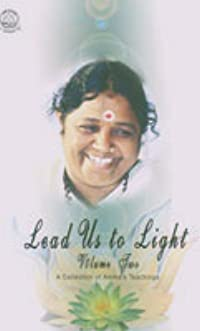 Lead Us To The Light: A Collection of Amma's Teachings