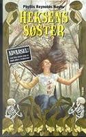 Heksens søster (Hekse Saga, #1)