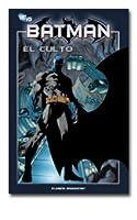 Batman: El Culto (Batman la colección #17)