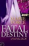Fatal Destiny (Fatal, #3.5)