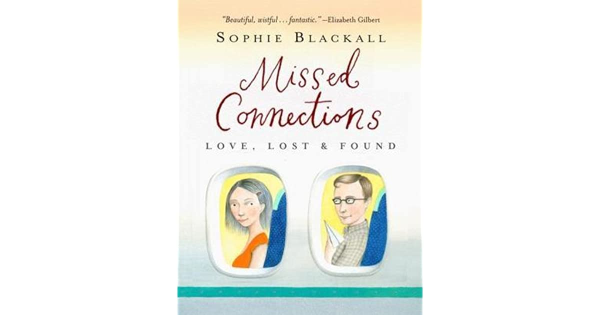 Missed Connections: Love, Lost & Found by Sophie Blackall