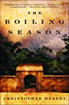 The Boiling Season by Christopher Hebert
