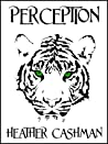 Perception (Tigers' Eye, #1)