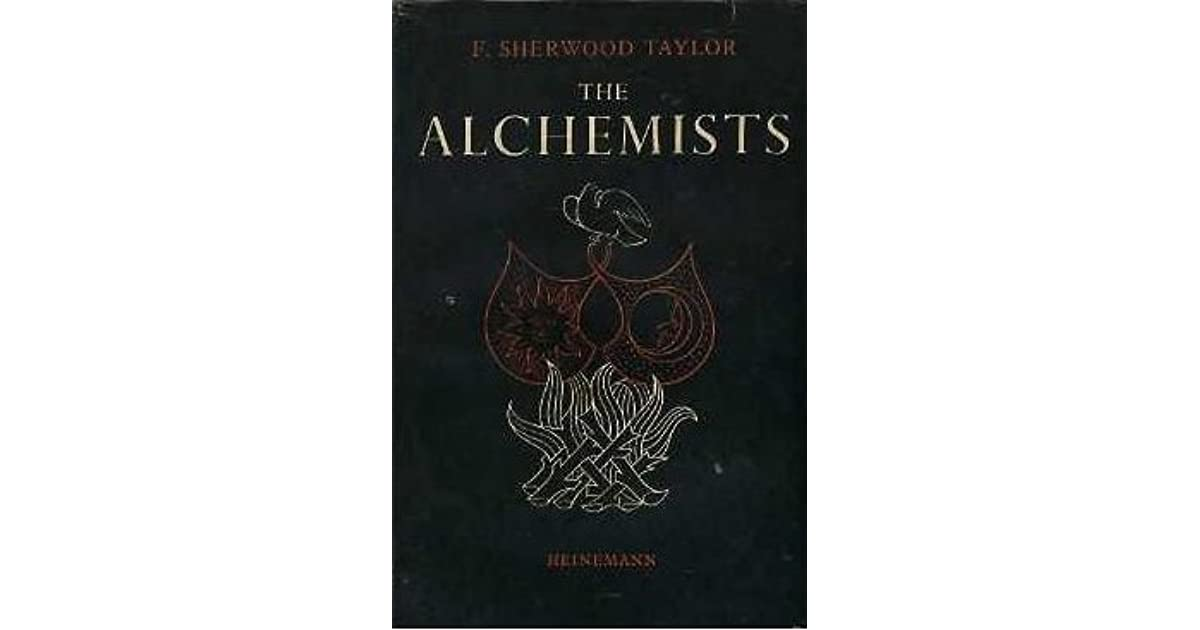 The Alchemists : Founders of Modern Chemistry