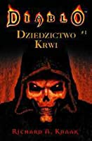 Dziedzictwo krwi (Diablo, #1)