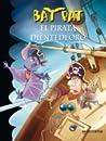 El Pirata Dientedeoro (Bat Pat, #4)