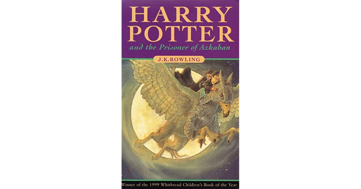 Harry Potter Book Goodreads ~ Harry potter and the prisoner of azkaban by j k rowling