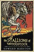 The Stallions of Woodstock