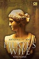 Pilate's Wife - Istri Pilatus