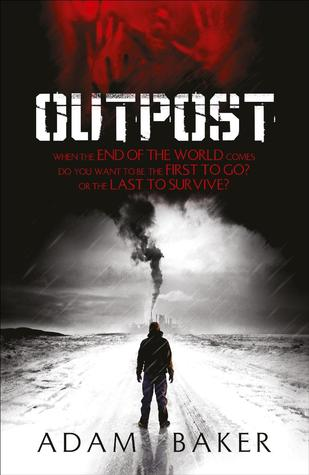 Cover Outpost (Outpost, #1) - Adam Baker