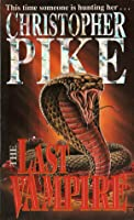 The Last Vampire (The Last Vampire, #1)