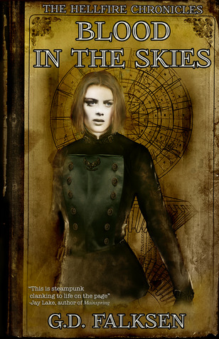 Blood in the Skies (The Hellfire Chronicles, #1)