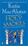 Holy Smokes (Aisling Grey, #4)
