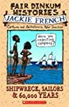 Shipwreck, Sailors & 60,000 Years by Jackie French