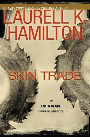 Skin Trade (Anita Blake, Vampire Hunter #17)