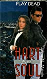 Play Dead (Hart and Soul #2)
