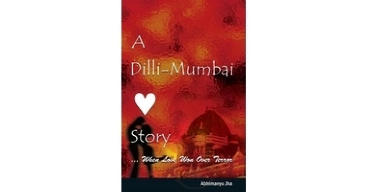 A Dilli Mumbai Love Story Ebook