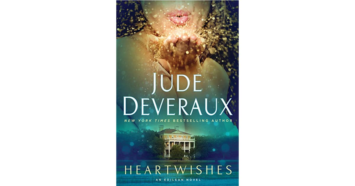 Heartwishes Edilean 5 By Jude Deveraux