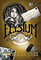 Elysium (Allie's Ghost Hunters, #4)