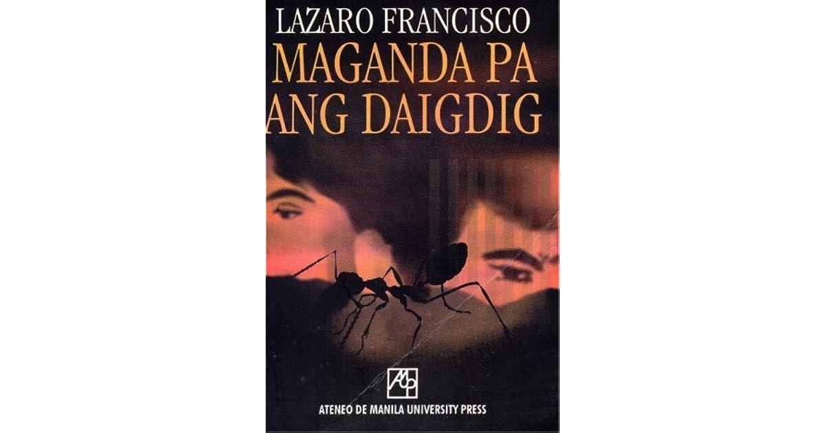 book report ng maganda pa ang daigdig Maganda pa ang daigdig nobela ni lazaro francisco, ang maganda pa ang daigdig (1955) ay naglalahad sa buhay ni lino rivera si lino ay anak ng ma.
