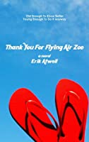 Thank You For Flying Air Zoe