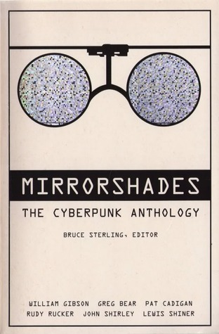 The Cyberpunk Anthology - ed. Bruce Sterling
