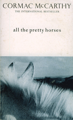 An analysis of all the pretty horses by cormac mccarthy