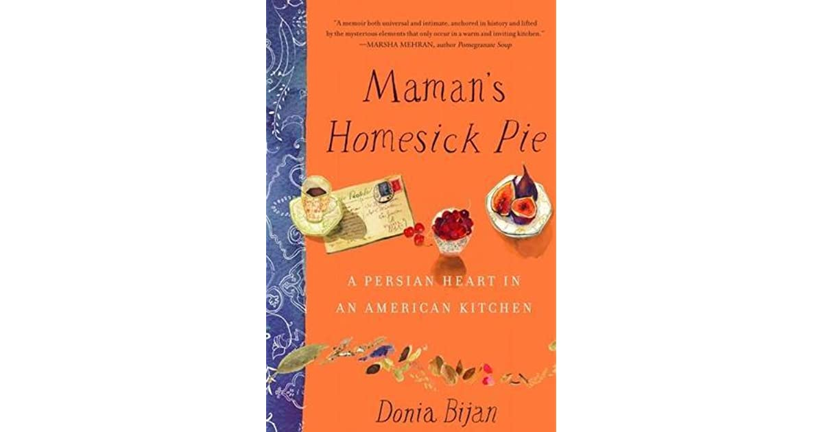 Mamans Homesick Pie: A Persian Heart in an American Kitchen