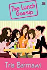 The Lunch Gossip