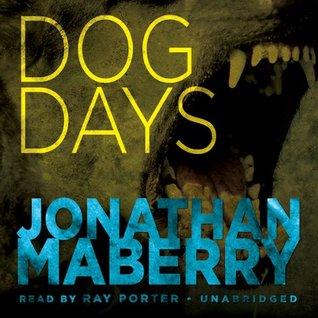 Dog Days (Joe Ledger #2.1)