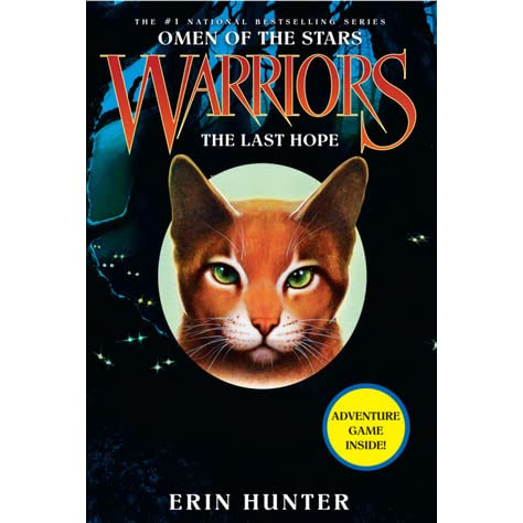 The Last Hope (Warriors: Omen of the Stars, #6) by Erin Hunter