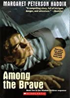 Among the Brave (Shadow Children #5)