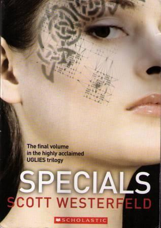 Specials (Uglies, #3) by Scott Westerfeld
