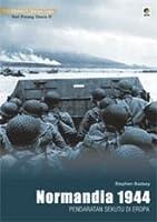 Normandia 1944: Pendaratan Sekutu Di Eropa