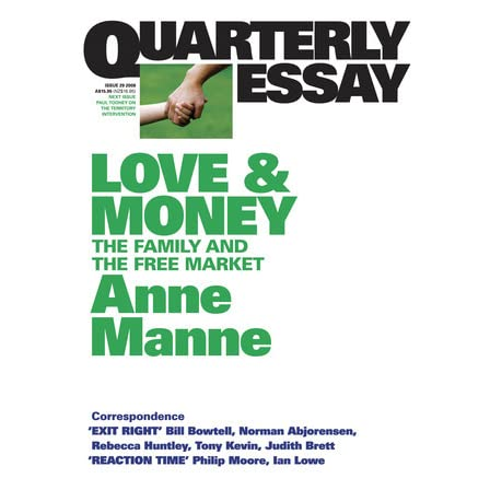 love money the family and the market by anne manne