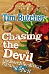 Chasing the Devil by Tim Butcher