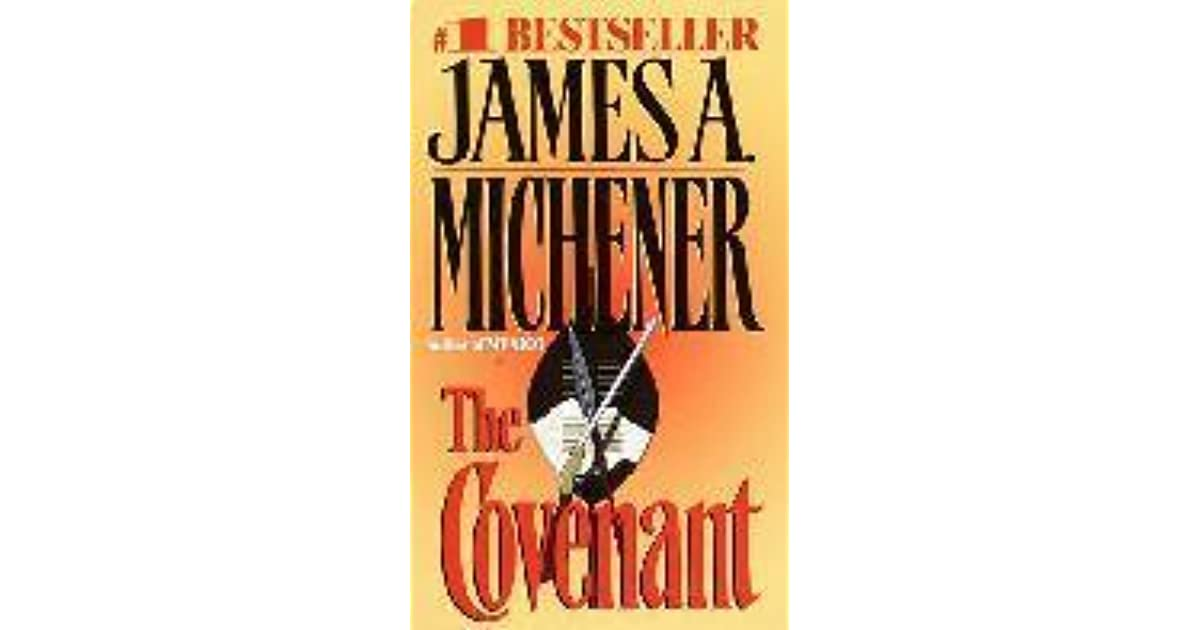 The Covenant by James A  Michener