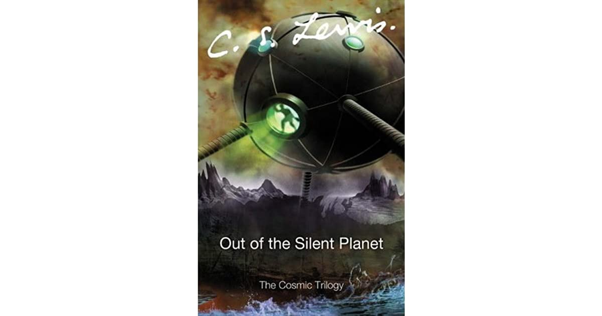 out of the silent planet space cosmic ransom trilogy book 1 library edition space trilogy audio